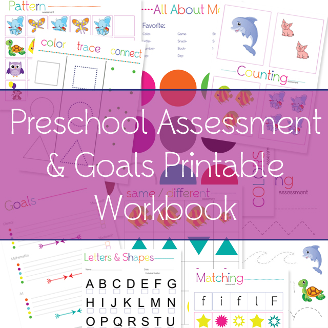 Free Printable Preschool Assessment  Goals Workbook  One