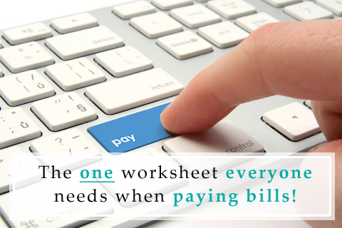 Worksheet to use when paying bills - from One Beautiful Home Blog