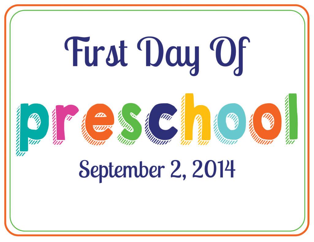 First Day of Preschool Option 1