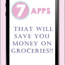7 Apps You need to save money on groceries - from www.onebeautifulhomeblog.com