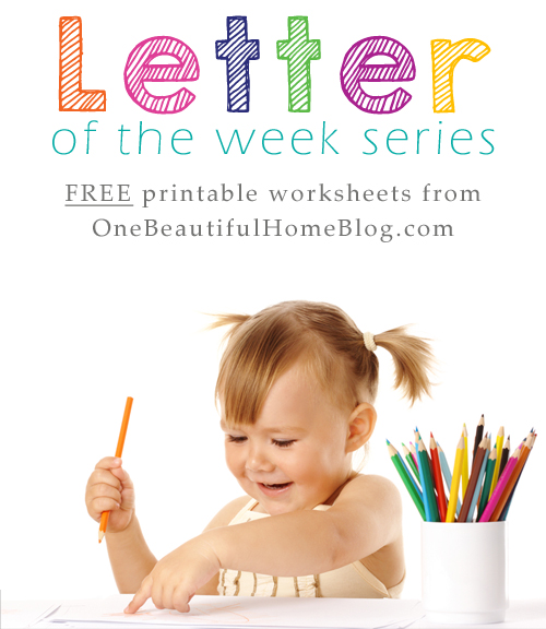 Letter of the week printable worksheets