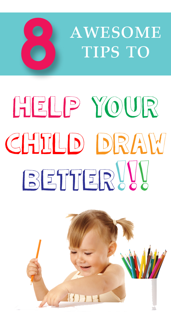 8 awesome tips to help your child become a better drawer.