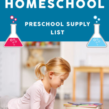Homeschooling Preschool – Supply List