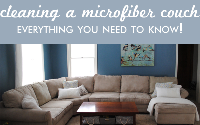 Cleaning A Microfiber Couch – All You Need To Know!