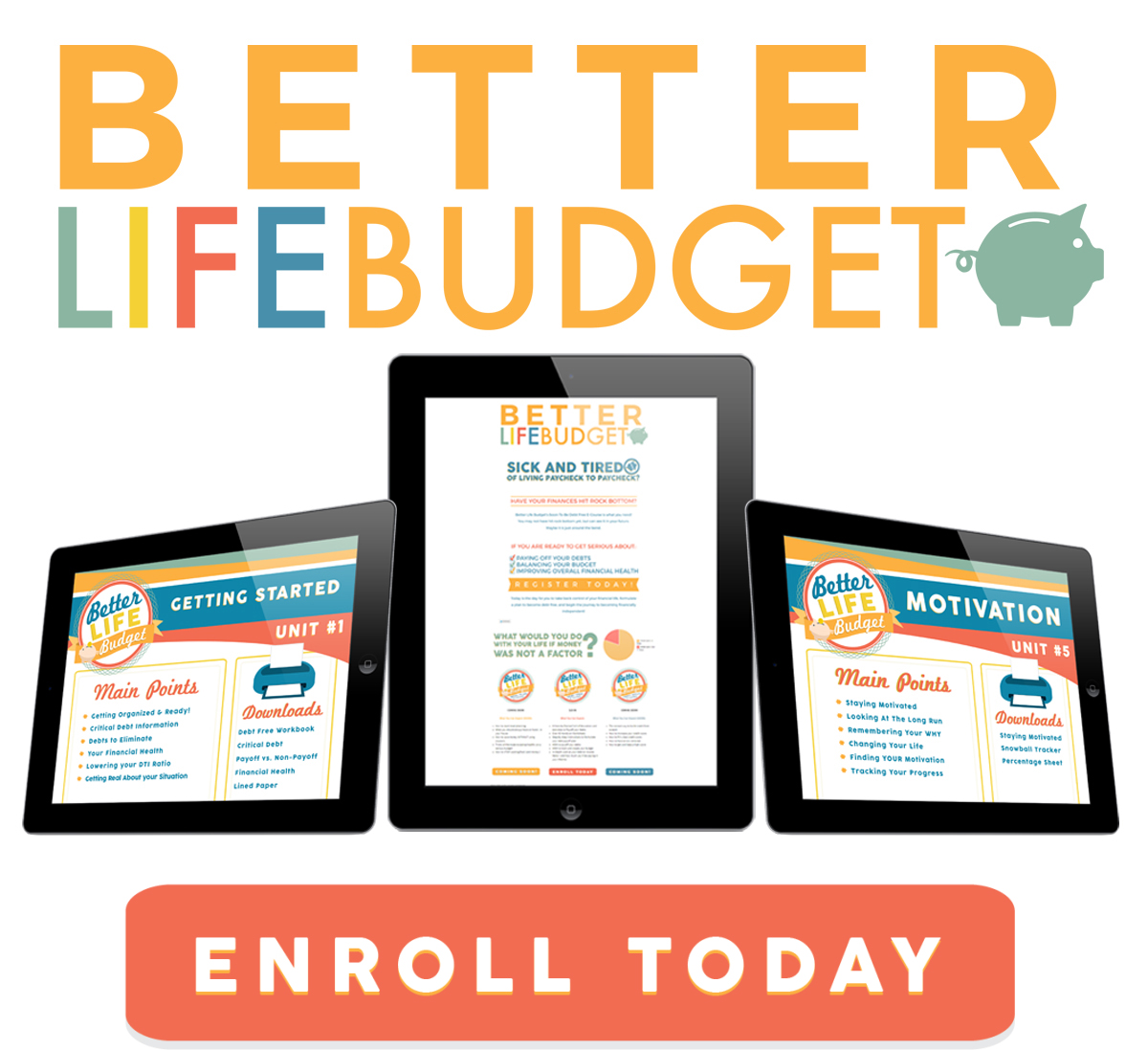 Better Life Budget Enroll Today