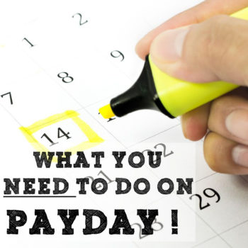 Payday!! How to handle your money