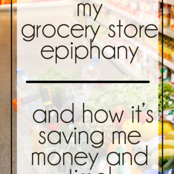 My Grocery Store Epiphany