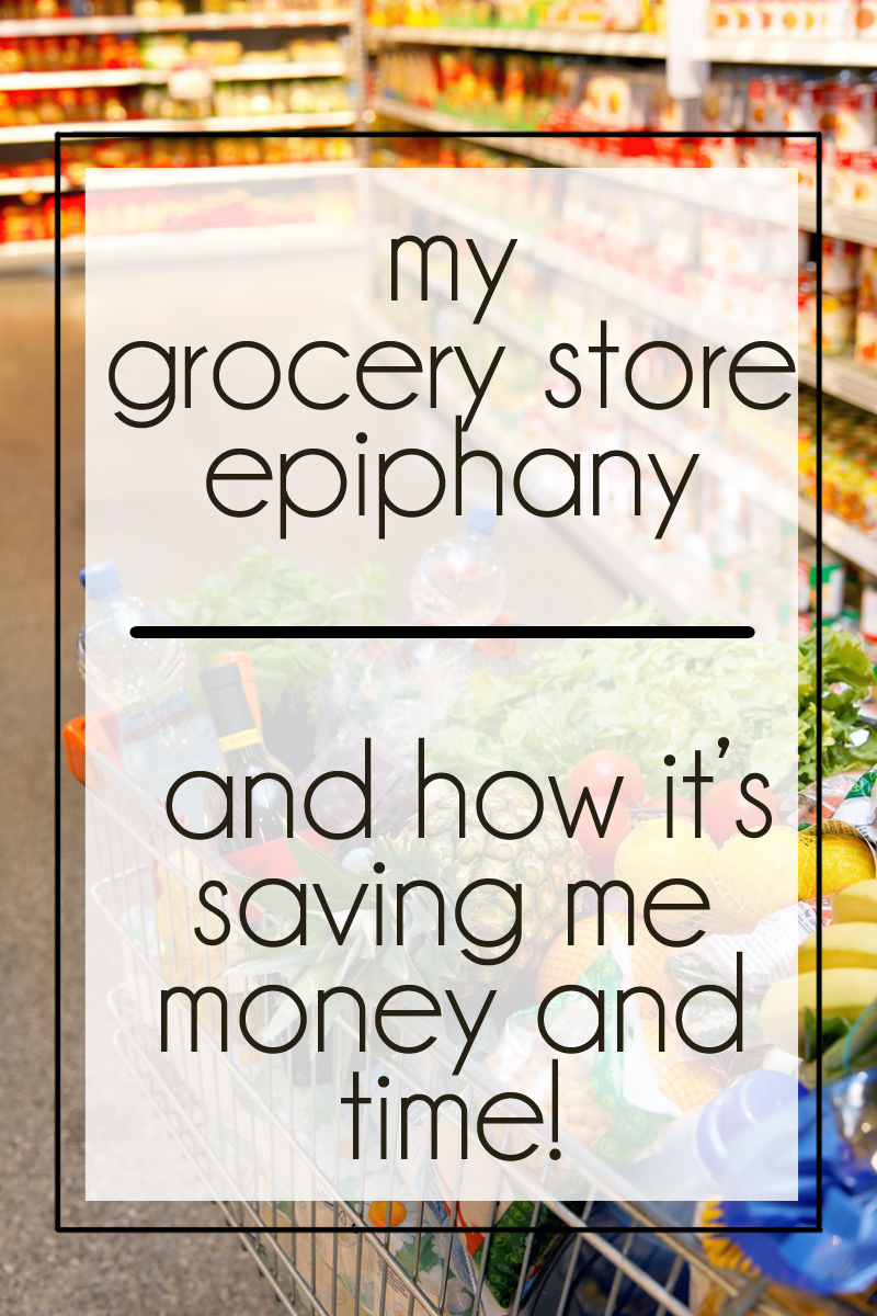 Learn about my recent grocery store epiphany - and how it is saving me a ton of money and time!