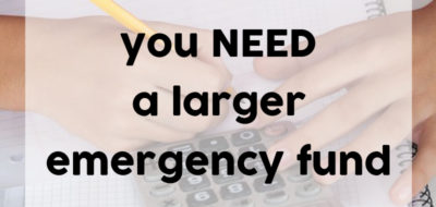 Why a $1,000 Emergency Fund is NOT Enough!
