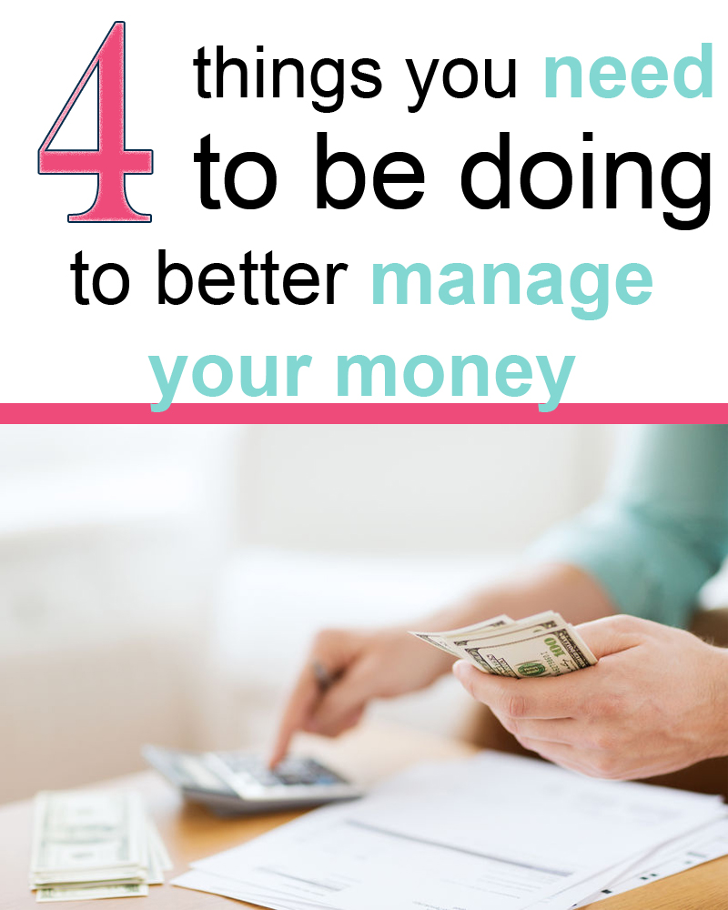 Managing your money, do these 4 things