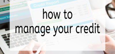 How to stay on top of your credit score